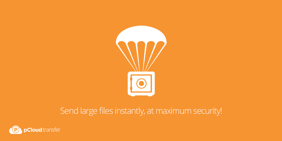 Throwback Thursday: I need to send my files fast – How? - The pCloud