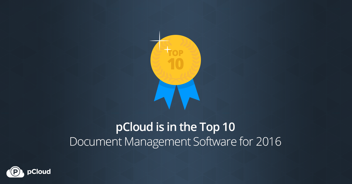 pCloud is among the top 10 Document Management Software for Q1 of 2016