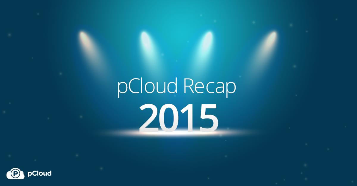 pCloud Recap 2015